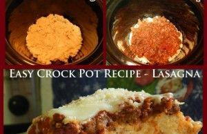 Easy Crock Pot Recipe - Lasagna