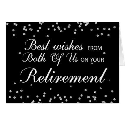 From Both Of Us Retirement Congratulations Black Card  $3.60  by sandrarosecreations  - custom gift idea