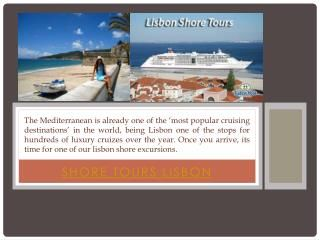 Visit this site http://lisbonhost.com/ for more information on Shore Tours Lisbon. Shore Tours Lisbon is the best way to travel through Lisbon. We are proud ...