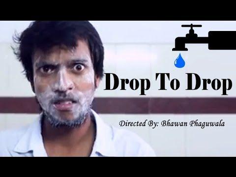 SAVE WATER | Drop To Drop - Social Hindi Short Film  | #ShortFilmsChannel