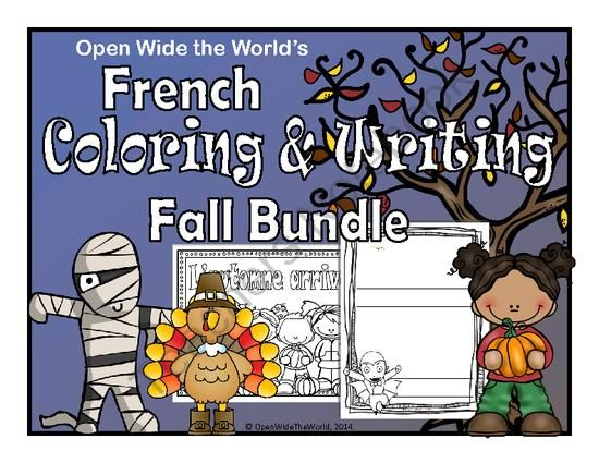 French Fall Coloring & Writing Bundle from Open Wide the World on TeachersNotebook.com - (36 pages) - For FRENCH immersion, dual language programs, and French teachers, this packet features coloring sheets and writing papers spanning FALL, HALLOWEEN, and THANKSGIVING.
