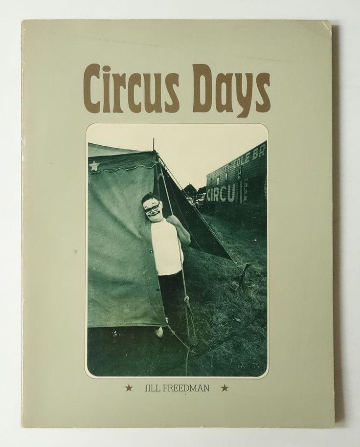 Circus Days | Jill Freedman