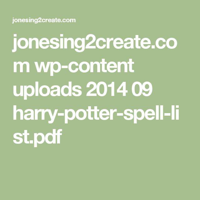 jonesing2create.com wp-content uploads 2014 09 harry-potter-spell-list.pdf