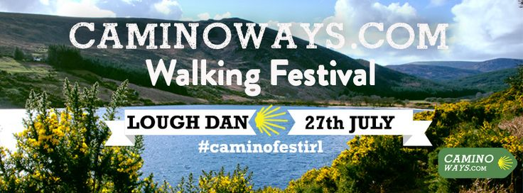 have you got your tickets for the #caminofestirl? Lough Dan, #Wicklow, Ireland on Sunday 27th July. Come celebrate St James with the CaminoWays.com team