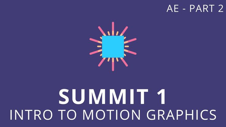 Summit 1.2 - Intro to Motion Graphics Today we'll be using Adobe After Effects to finish our animation. For all the survivors of the first video, I'll do my ...