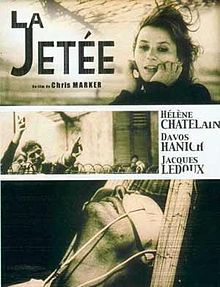 """La Jetèe"", referring to a a viewing pier at an airport.  Chris marker is created out of still images in black and white depicting a post-nuclear war in time time travel."