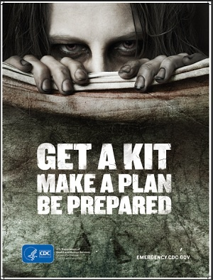 Great CDC campaign! Playing on the Zombie apocolypse to encourage folks to be ready for any disasters @Megan Williams
