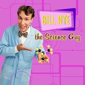 Bill Nye the Science Guy Youtube Channel You can go to his website for free additional educational resources and an episode guide.