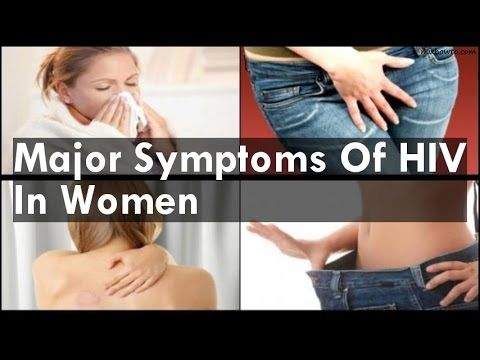 HIV Positive Symptoms - HIV Early Symptoms - Early Symptoms of HIV in Men and Women - YouTube
