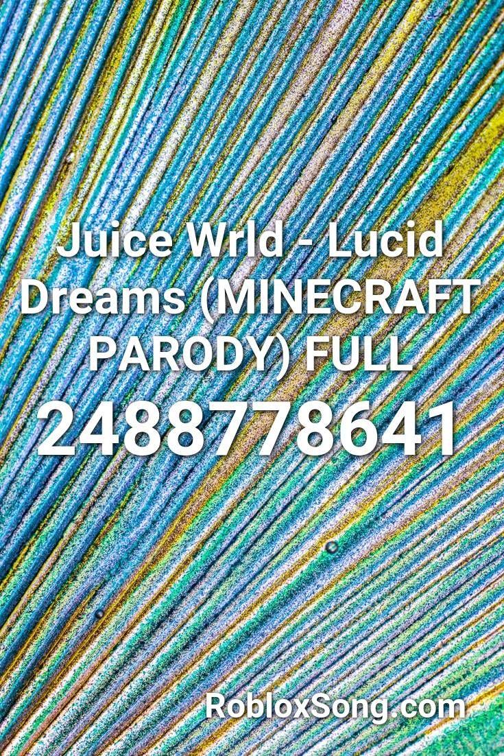 Juice Wrld Lucid Dreams (minecraft Parody) Full Roblox