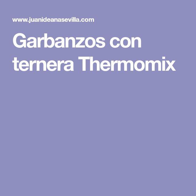 Garbanzos con ternera Thermomix
