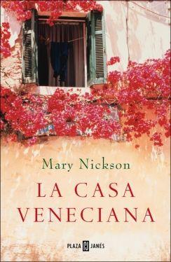 La casa veneciana - Mary Nickson - 8 reviews on Anobii