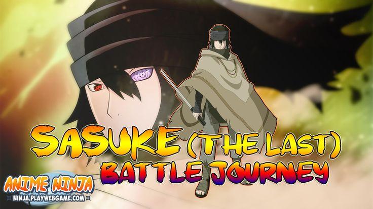 Anime Ninja - SASUKE (The Last) - Naruto Games - Browser Online Games