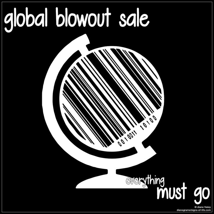 global blowout sale, everything must go   Dianegrams