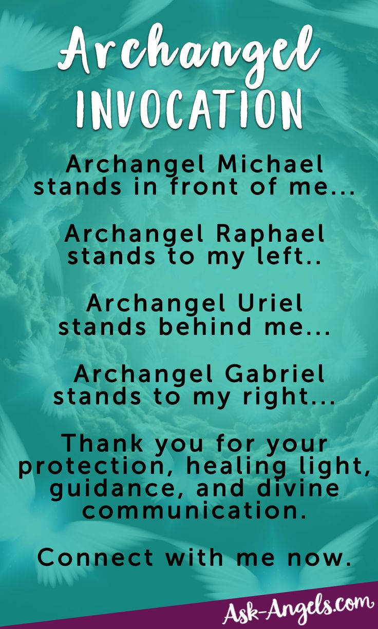 "Invoke the Archangels with ""The Archangel Invocation""                                                                                                                                                                                 More"