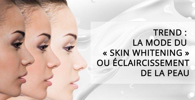 Eclaircissement de la peau: Envie d'en savoir plus sur cette mode coréenne ? Aujourd'hui je vous parle du skin whitening et de mes produits favoris du moment pour éclaircir mon teint.