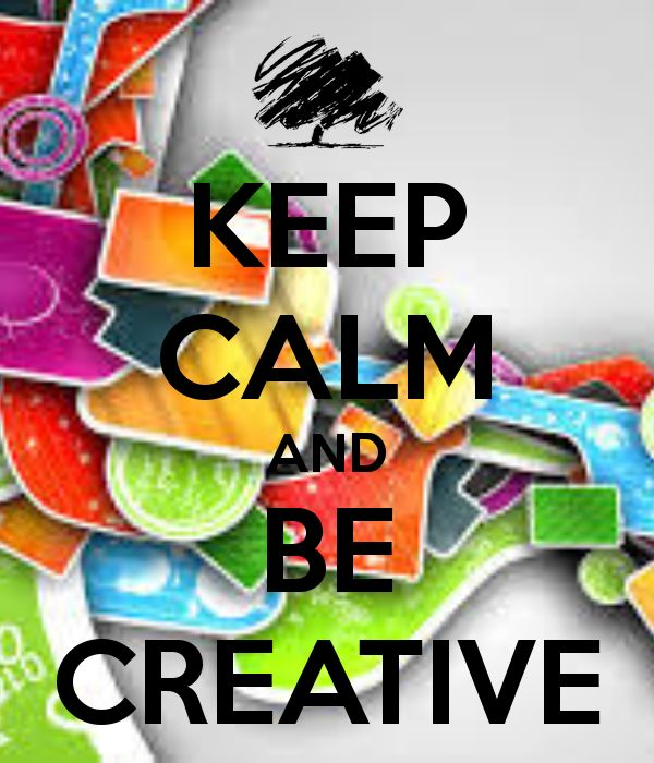 KEEP CALM AND BE CREATIVE - KEEP CALM AND CARRY ON Image Generator - brought to you by the Ministry of Information
