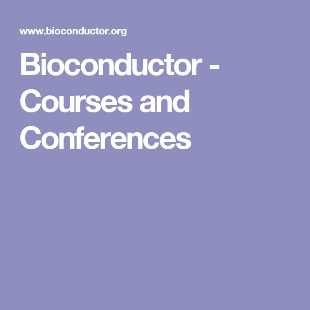Bioconductor - Courses and Conferences