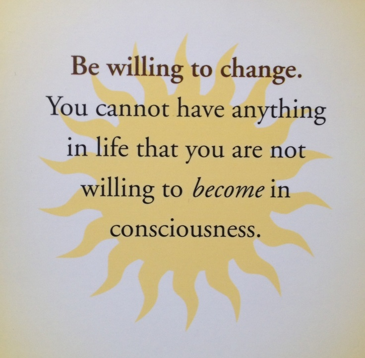 Be willing to change Law of attraction Michael Bernard Beckwith
