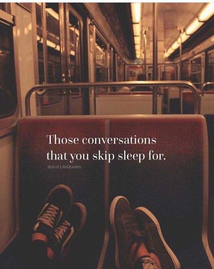Are the best conversations. http://www.quotags.net/jesigirlsmith/pin/98023729370654988/