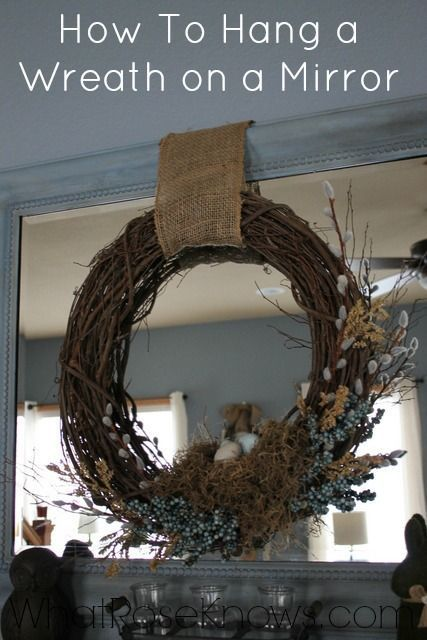 Here is a super easy way to hang a wreath on a mirror that doesn't require any tools!