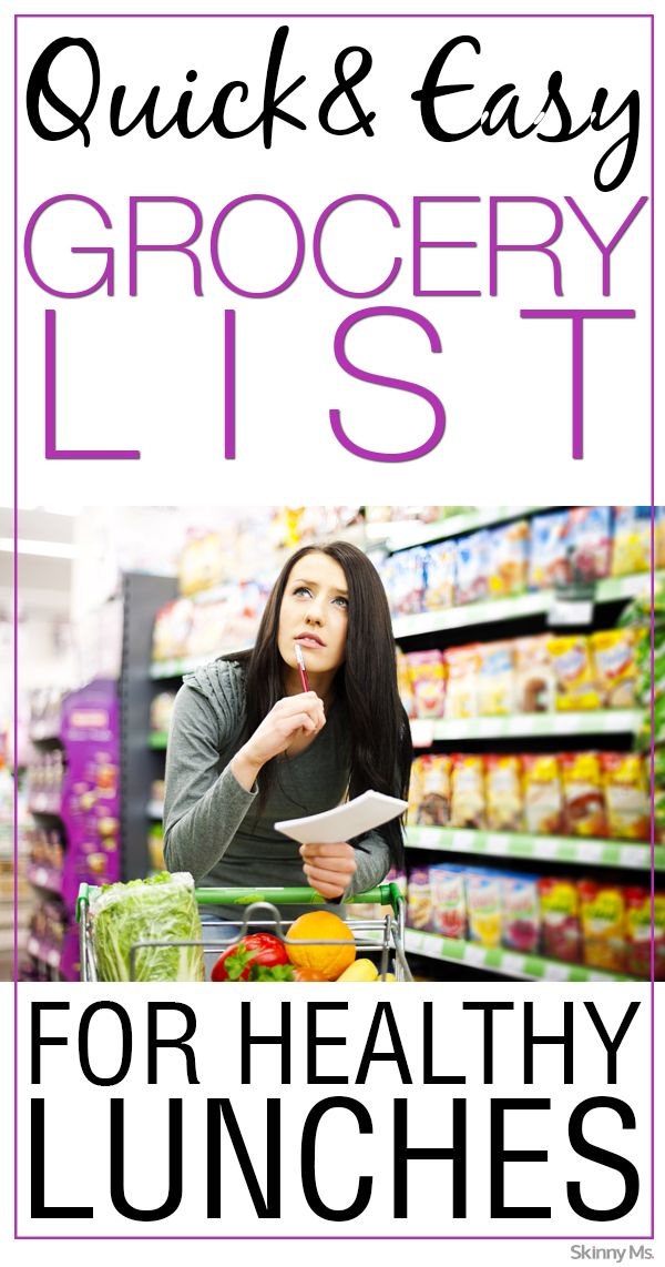 Plan ahead for all meals, not just dinner! Here is a Skinny Ms. Quick & Easy Grocery List for Healthy Lunches!
