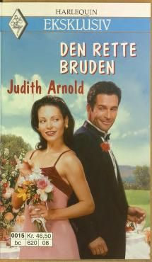 """The Wrong Bride (Harlequin Superromance, 830)"" av Judith Arnold"