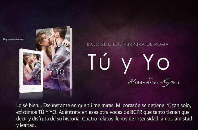 soymasromantica: Bajo el cielo púrpura de Roma: Tú y Yo (BCPR)