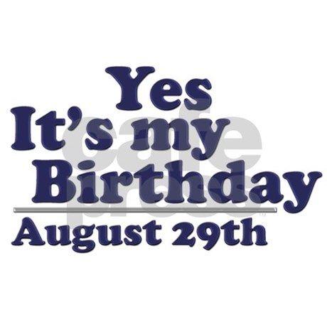 August 29 Birthday