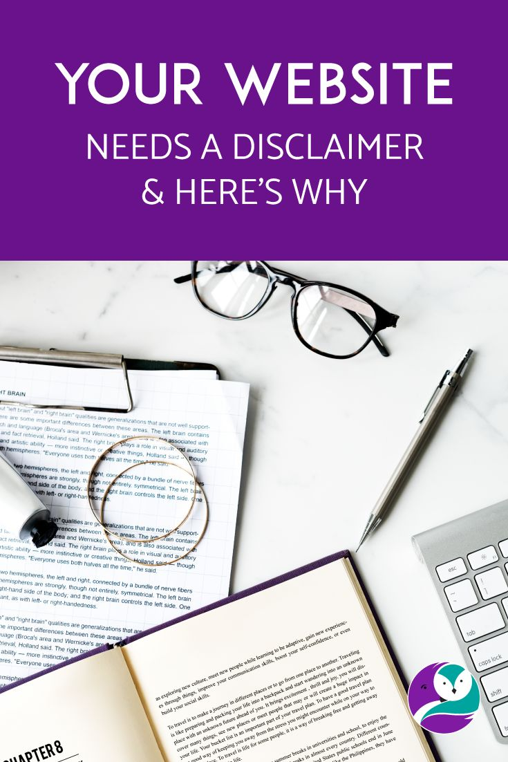 On the blog I discuss why your website needs a disclaimer.