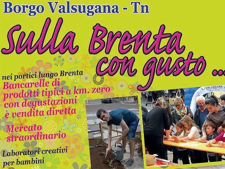A #borgovalsugana #sullabrentacongusto: visita i numerosi stand gastronomici e le casette con prodotti a km0