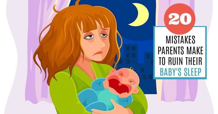 Having baby sleep problems? Are you making one of these 20 mistakes that many parents do that can actually ruin their baby's sleep?