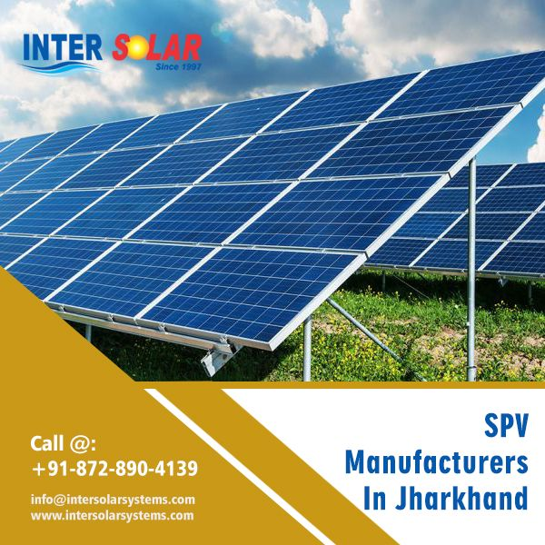 Your Search For The Best Spv Manufacturers In Jharkhand Ends Here With Us For More Details Contact Https Bit Ly 2eb Jharkhand Solar Energy Solar System