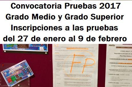 Formación Profesional. Convocatoria 2017 de Pruebas Libres de Grado Medio y Grado Superior en la Comunidad de Madrid.