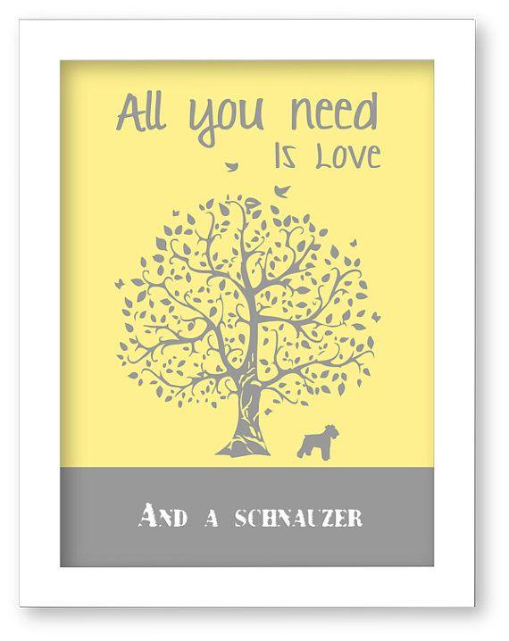 schnauzer Art Print, schnauzer Silhouette, All You Need Is Love And A schnauzer, Tree, Modern Wall Decor on Etsy, $10.00