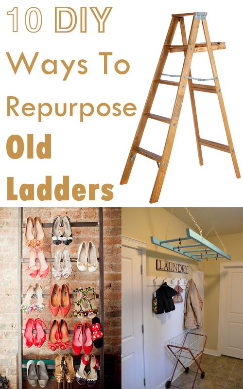 10 DIY Ways To Repurpose Old Ladders | Only For Her