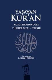 R. İhsan Eliaçık ' Yasayan Kuran (Türkçe Meal - Tefsir) ' ePub ebook PDF ekitap indir   e-Babil Kütüphanesi