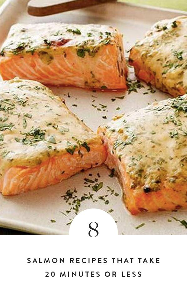 8 Salmon Recipes That Take 20 Minutes or Less. If you're looking for dinner in a hurry, look no further. Quick healthy meals that are perfect for eating alone or with a family.