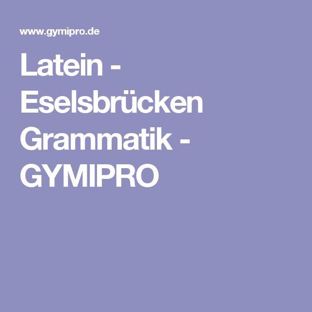 Latein - Eselsbrücken Grammatik - GYMIPRO