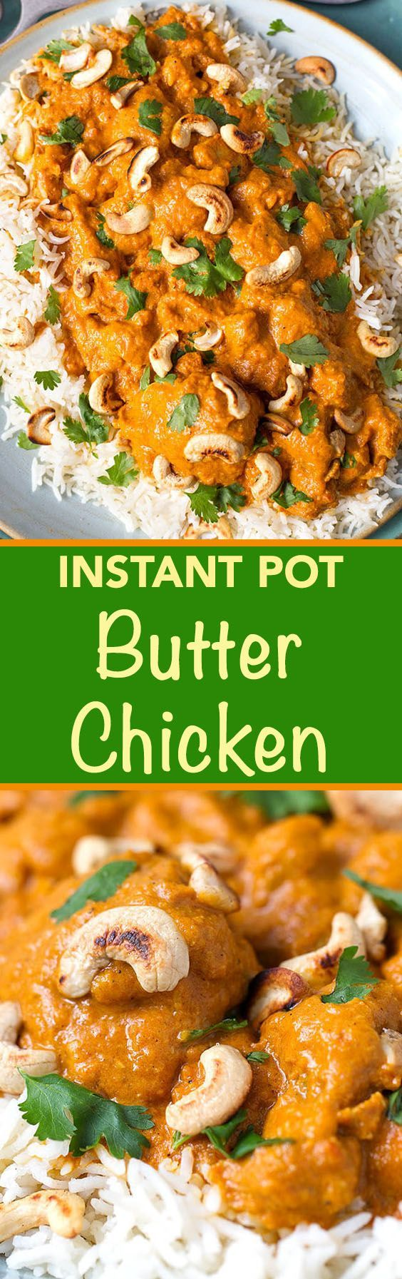 Instant Pot Butter Chicken is rich and super flavorful. Make this awesome tasting and easy Butter Chicken in your pressure cooker! simplyhappyfoodie.com #butterchickenrecipe #instantpotrecipes #instantpotbutterchicken #instapot