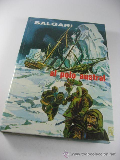 Al Polo Austral. Emilio #Salgari - #Gahe