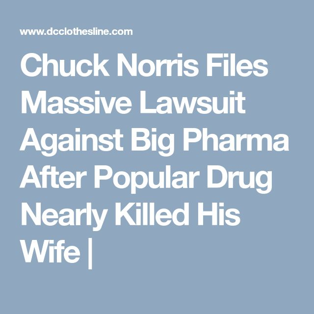 Chuck Norris Files Massive Lawsuit Against Big Pharma After Popular Drug Nearly Killed His Wife |