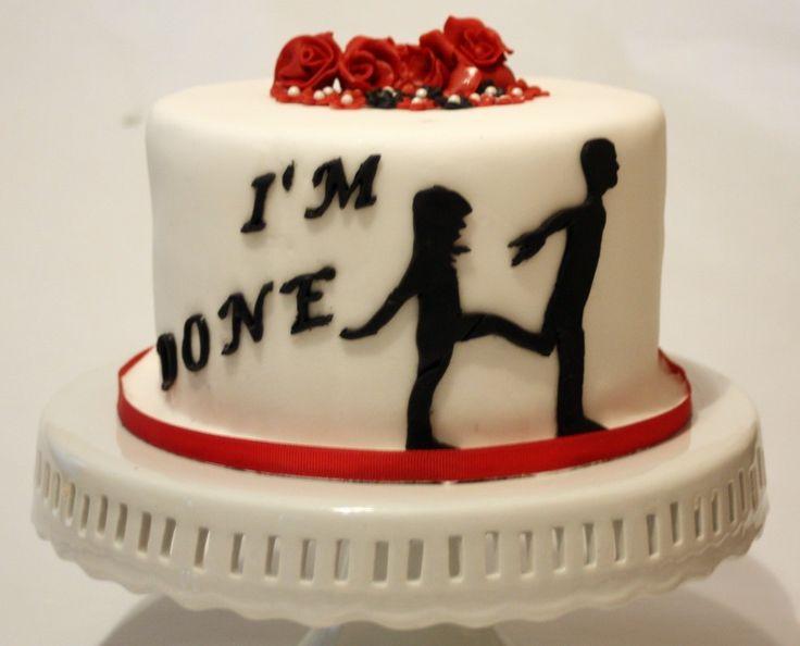 Divorce Cake...my very first one. www.facebook.com/gutucakes