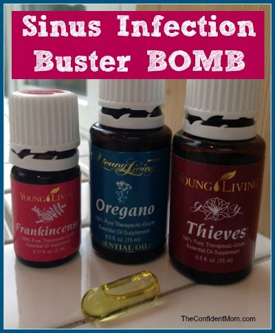 Sinus Infection Buster Bomb - Frankincense, Oregano and Thieves essential oils from Young Living