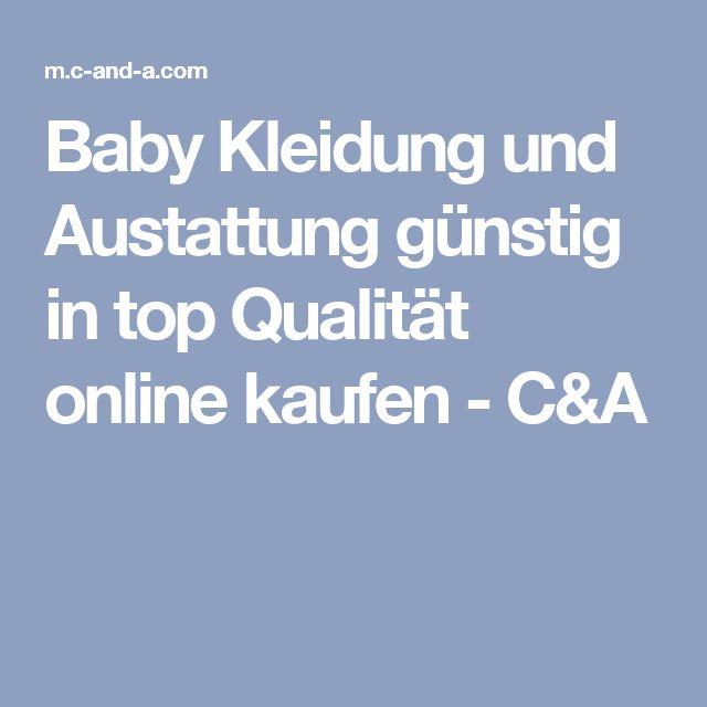 Baby Kleidung und Austattung günstig in top Qualität online kaufen - C&A