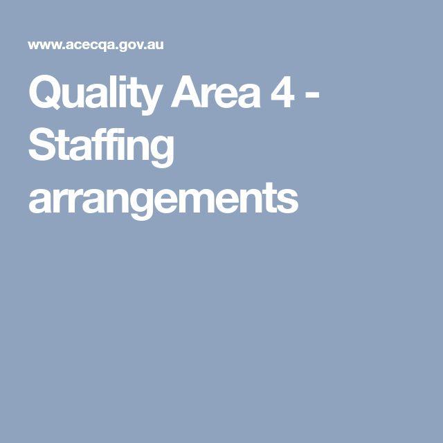 Quality Area 4 - Staffing arrangements