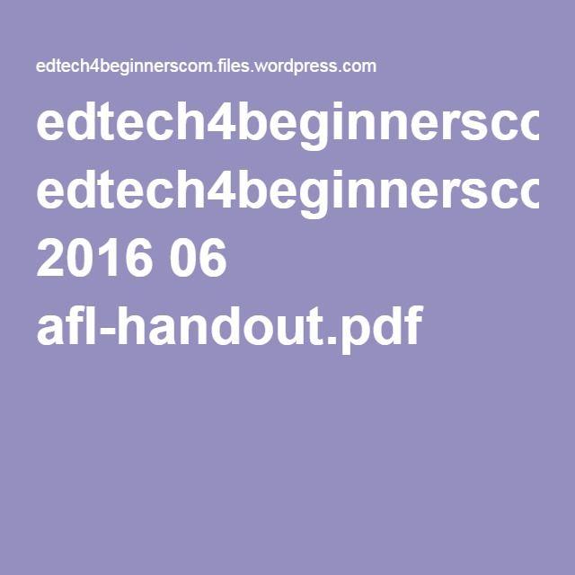 edtech4beginnerscom.files.wordpress.com 2016 06 afl-handout.pdf