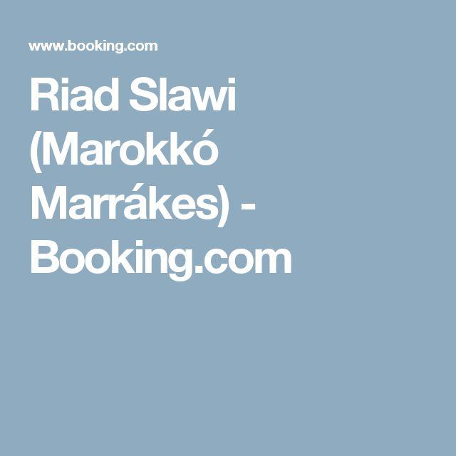 Riad Slawi (Marokkó Marrákes) - Booking.com