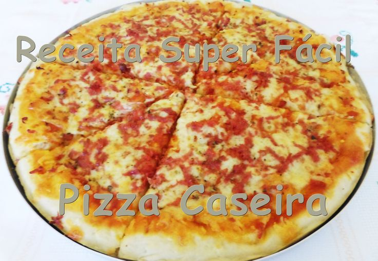 Receita Super Fácil - Pizza
