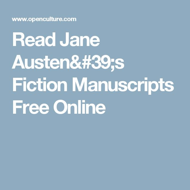 Read Jane Austen's Fiction Manuscripts Free Online
